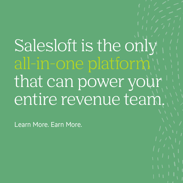 Salesloft is the only all-in-one platform that can power your entire revenue team.